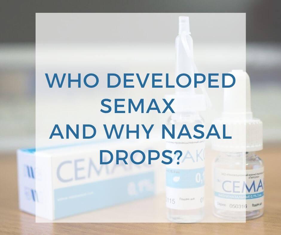 who developed semax and why nasal drops-1
